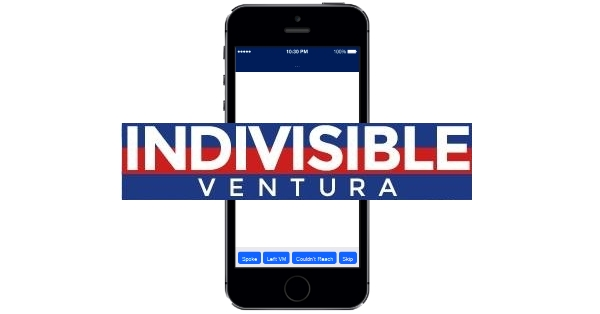 Indivisible Ventura's Phone App - Get your Calls to Action to Defeat Trump's Agenda!