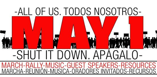 The History of May Day and Why/Where we can March in Solidarity with our Local Immigrants