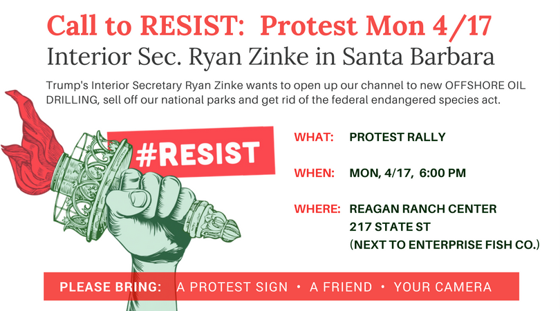 Urgent! Protest in Santa Barbara while Trump's Interior Sec. Zinke's is speaking on his offshore drilling plans for Santa Barbara!