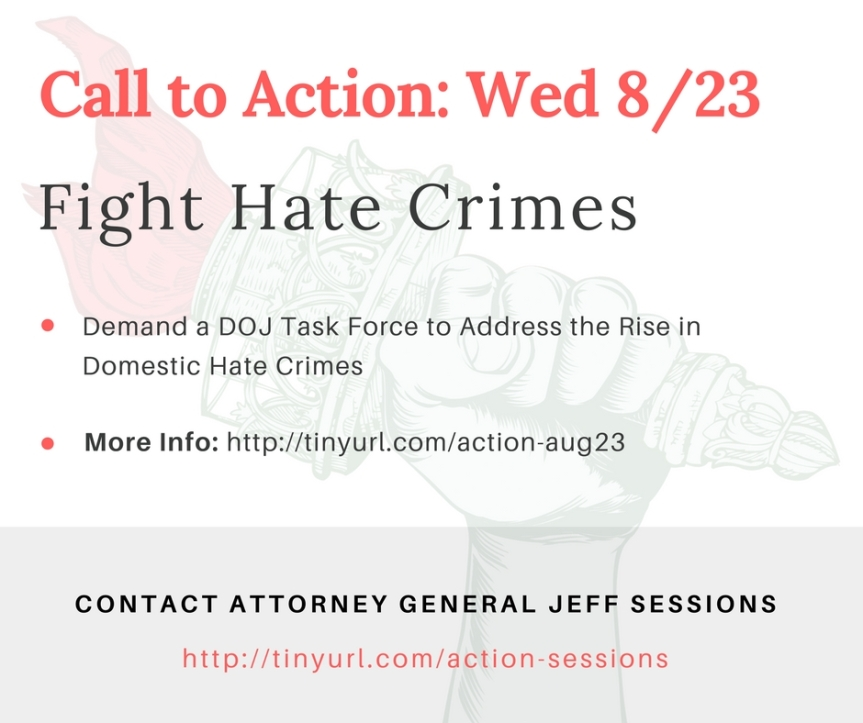 Fight Hate Crime: Demand a DOJ Task Force to Address the Rise in Domestic Hate Crimes