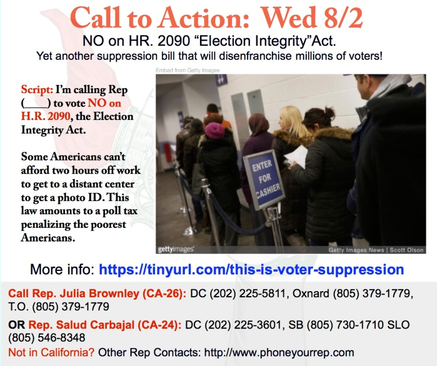 "NO on HR. 2090 ""Election Integrity""Act. Yet another suppression bill that will disenfranchise millions of voters!"