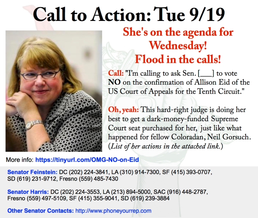 "OMG! – ""NO!"" on Allison Eid for Tenth Circuit Court. She's on the calendar for Wednesday, so call today!"