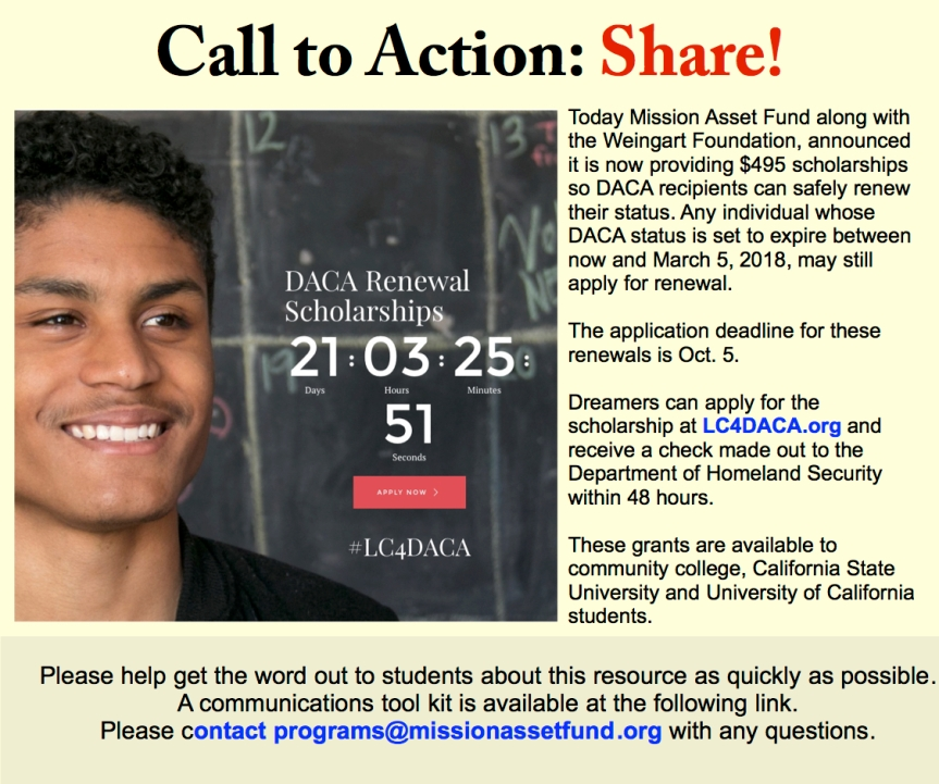 DACA students at community, CA State colleges and University of CA –  DACA Fee scholarships here!Share!