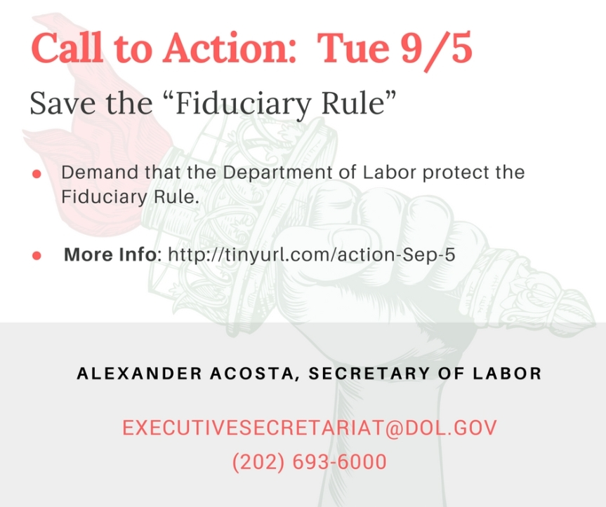 """Protect Working People's Savings: Oppose Trump's efforts to do away with the """"FiduciaryRule"""""""