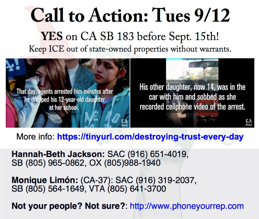 Ask CA legislators to pass SB 183 and keep ICE out of State buildings. Deadline Sept. 15!