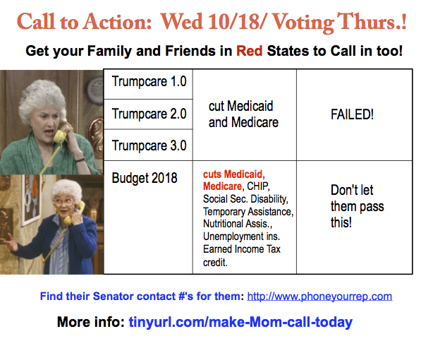 This budget will hurt the elderly, poor and children. Get your red state relatives to call!