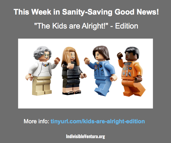 "This Week in Sanity-saving Good News – ""The Kids are Alright"" Edition…"