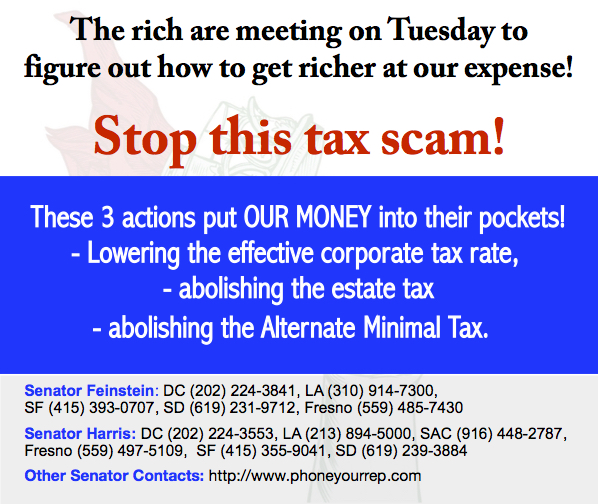 Stop this tax-giveaway to the rich! They are meeting on Tuesday to put lipstick on this pig. Call!