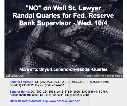 """No"" on Wall Street Lawyer Randal Quarles pretending to regulate banks."