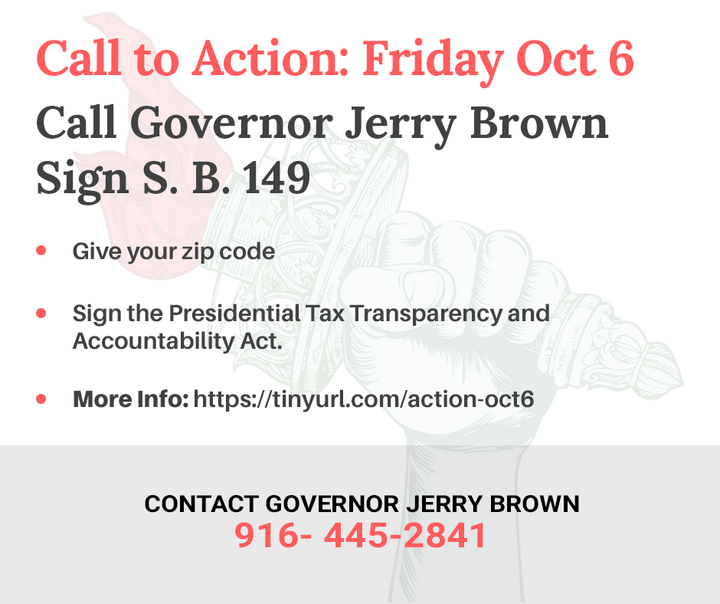 Governor Brown, Sign The Presidential Tax Transparency and Accountability Act already!