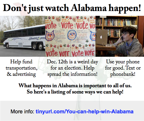 Here's the latest in the fight for Alabama. There's lots we can do to help.