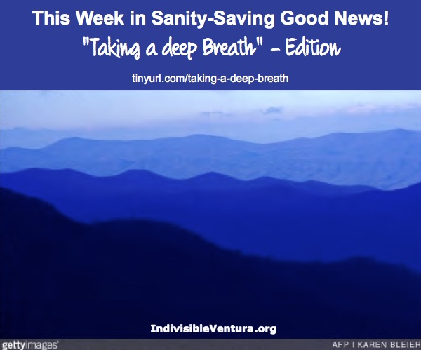 "Sanity-saving GOOD news! ""Taking a deep breath"" – Edition"