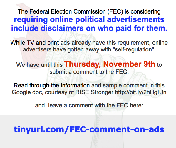 Tell the FEC we want the names behind political ads! Deadline THURSDAY, 11/9!