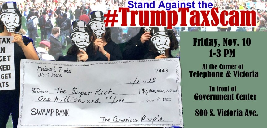 Stand Against the #TrumpTaxScam at the GovernmentCenter!