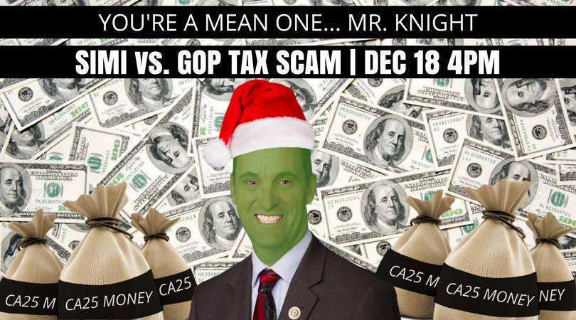Join us for the Oppose the Tax Scam Rally at Steve Knight's Office in Simi Valley!