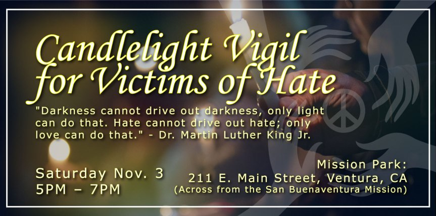 Tonight – Candlelight Vigil for Victims of Hate.