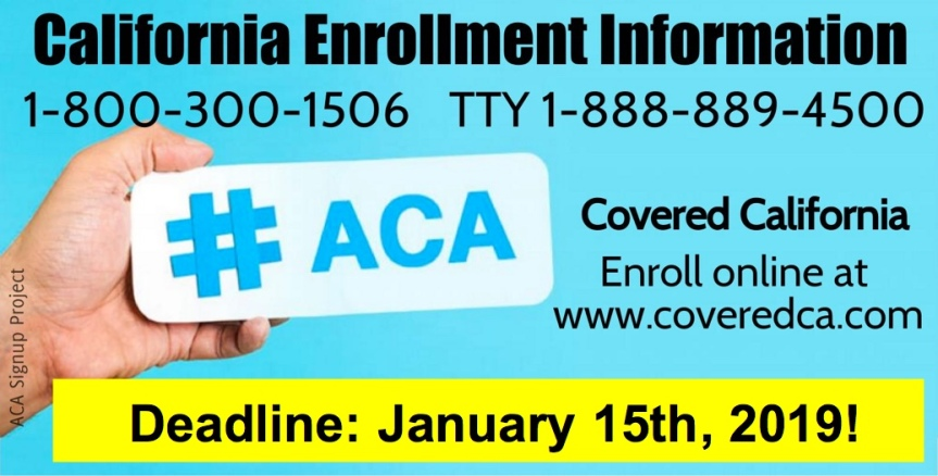 Tues 12/4: Enroll now. For us Californians, the deadline is Jan. 15th.