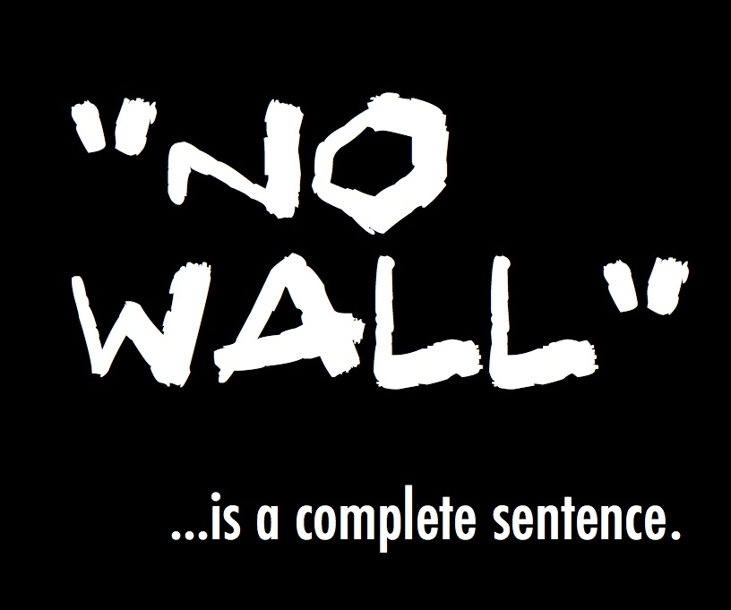 Tues 12/11: No compromise. No deals. No fear. No wall.