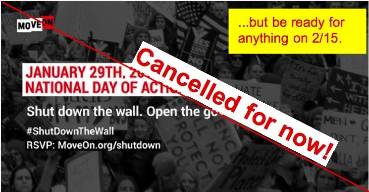 Jan. 29th –  #TrumpShutdown Rally cancelled…