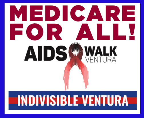 Help Spread the Word about Medicare for All at the Ventura AIDS Walk!