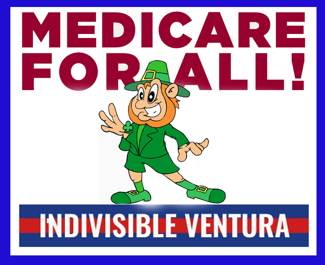 Saturday: Come help us crowd canvass for Medicare4All at the Ventura St. Patrick's Day Parade!
