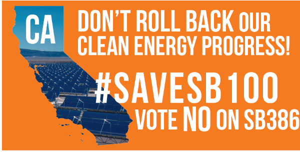"Tues 4/30: Californians! Protect our landmark climate change bill! ""NO"" on SB-386"