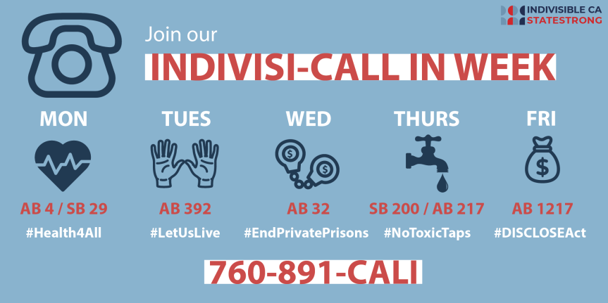 Mon – 5/20: CA Indivisible week begins! We're starting with AB-4/SB-29 – #Health4All!