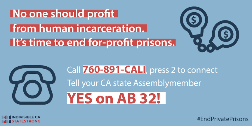 "Wed. 5/22: ""YES"" on AB 32 – End Private Prisons now!"