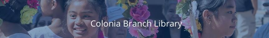 Colonia branch header