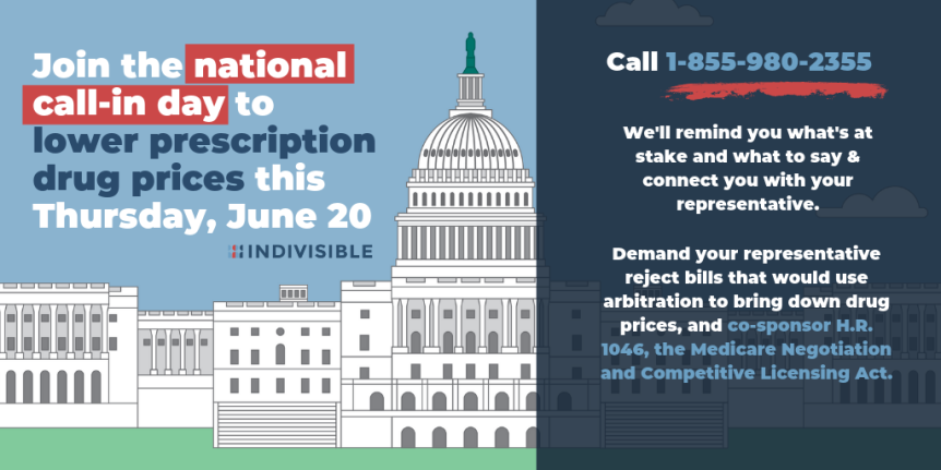 Thurs – 6/20 – Mass Call-in Day for HR 1046 – The Medicare Negotiation and Competitive LicensingAct.