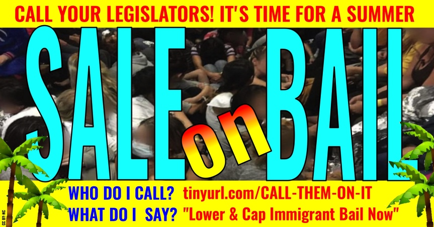 Tues 7/2: Immigration judges and ICE are deliberately using high bail to fill up jails. Tell our legislators to stop this abuse and and have a SALE on BAIL!