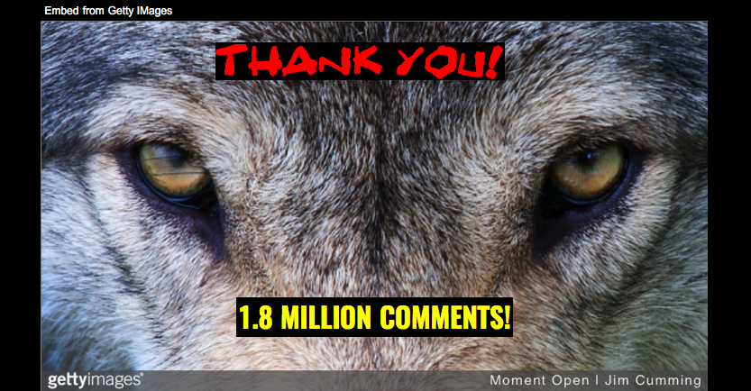 Fri 7/19: Thanks to everyone who wrote a comment in defense of wolves! You helped set a record.