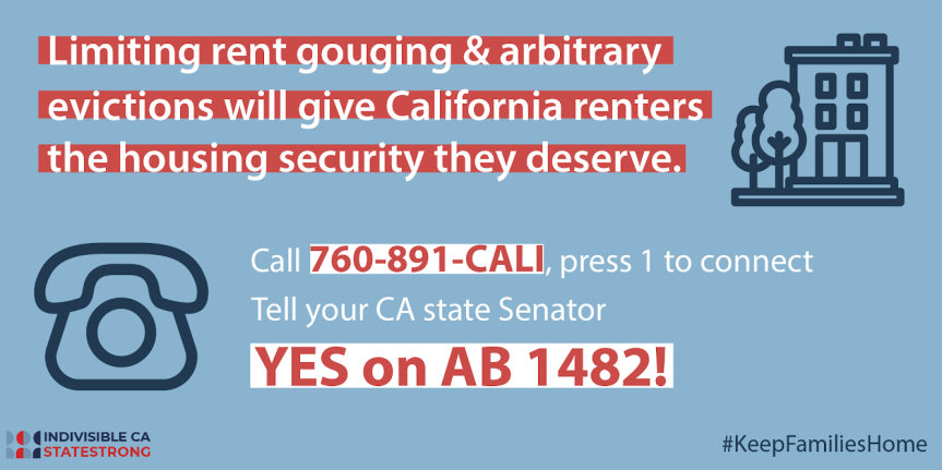 Mon. 9/9: Yes on AB 1482 –  Help people keep their homes!