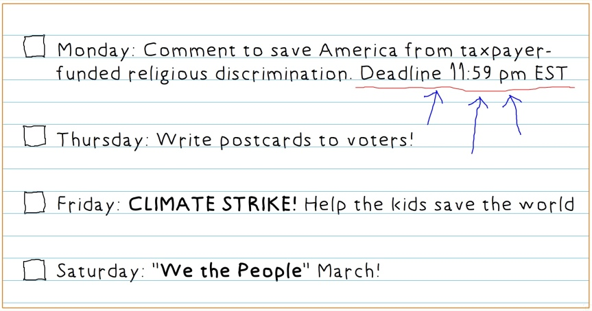 "Sunday 9/15: It's going to be a busy week! Write a comment, write some postcards, come out for ""Climate Strike"" & ""We the People"" – 4 actions for Citizenry v.21.0!"