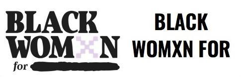 BLACK WOMXN FOR