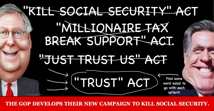 "Wed. 7/29: The GOP wants to ""strengthen"" Social Security to death. ""NO"" to their  duplicious ""TRUST"" Act & ""YES"" to the ""Social Security 2100 Act."""