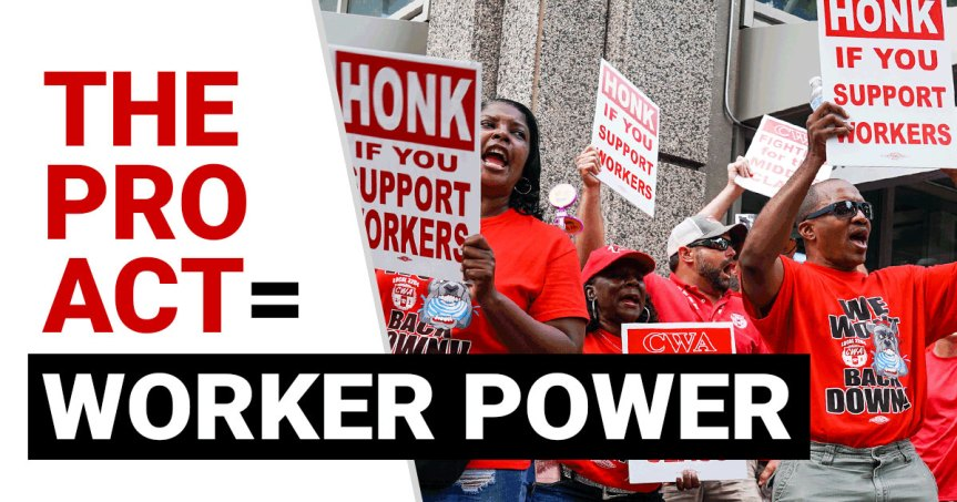 "May Day! Support American workers. ""YES"" on the PRO Act."