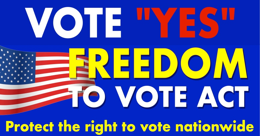 """Tell your senators to vote """"YES"""" on the Freedom to VoteAct."""